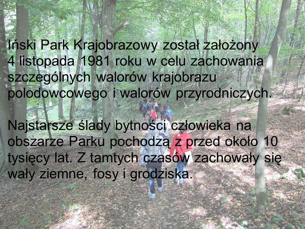 Iński Park Krajobrazowy został założony