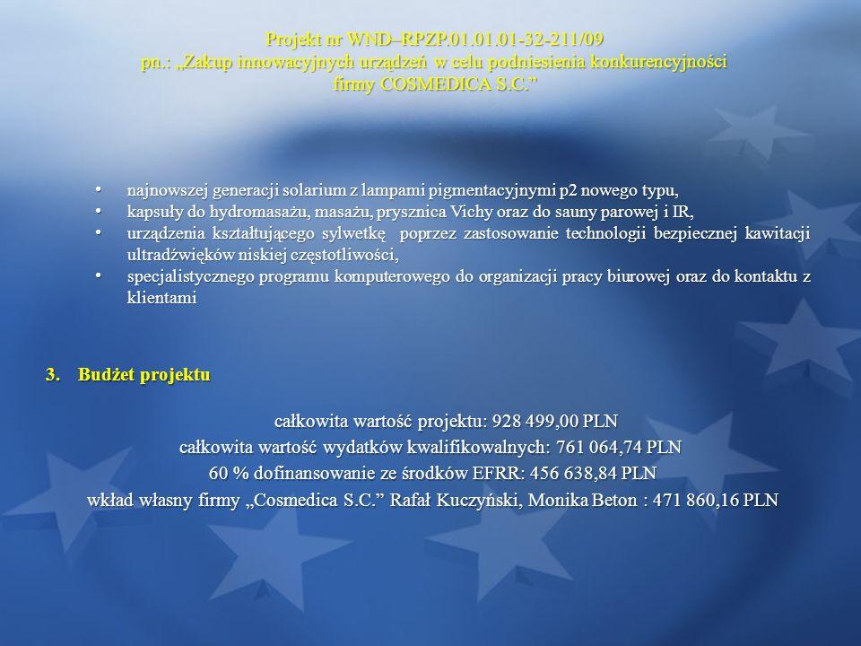 całkowita wartość projektu: 928 499,00 PLN