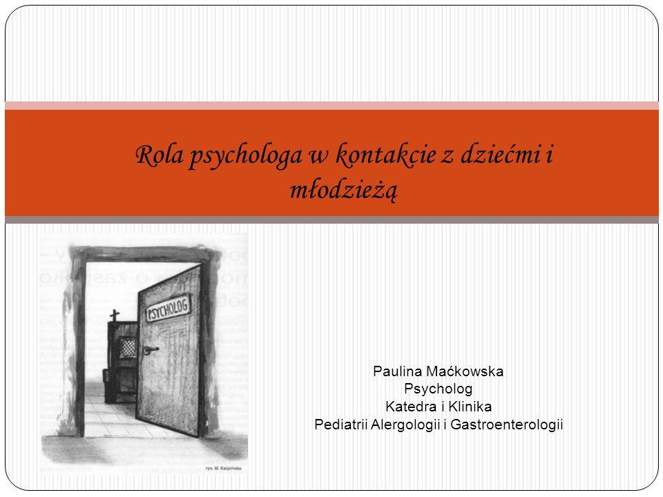 Rola psychologa w kontakcie z dziećmi i młodzieżą