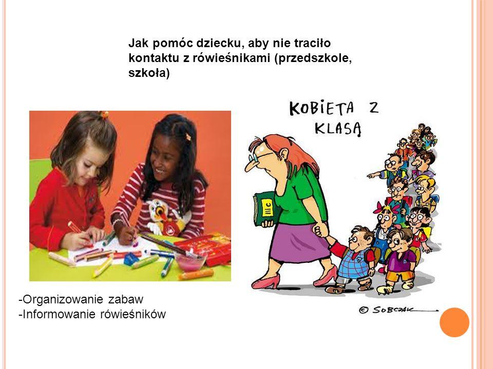 Jak pomóc dziecku, aby nie traciło kontaktu z rówieśnikami (przedszkole, szkoła)