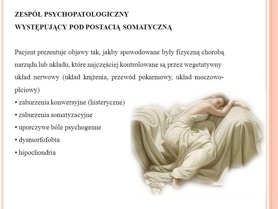 ZESPÓŁ PSYCHOPATOLOGICZNY