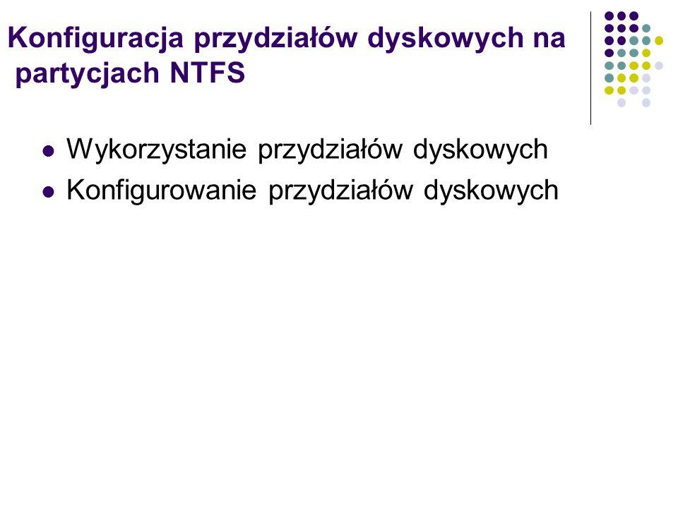 Konfiguracja przydziałów dyskowych na partycjach NTFS