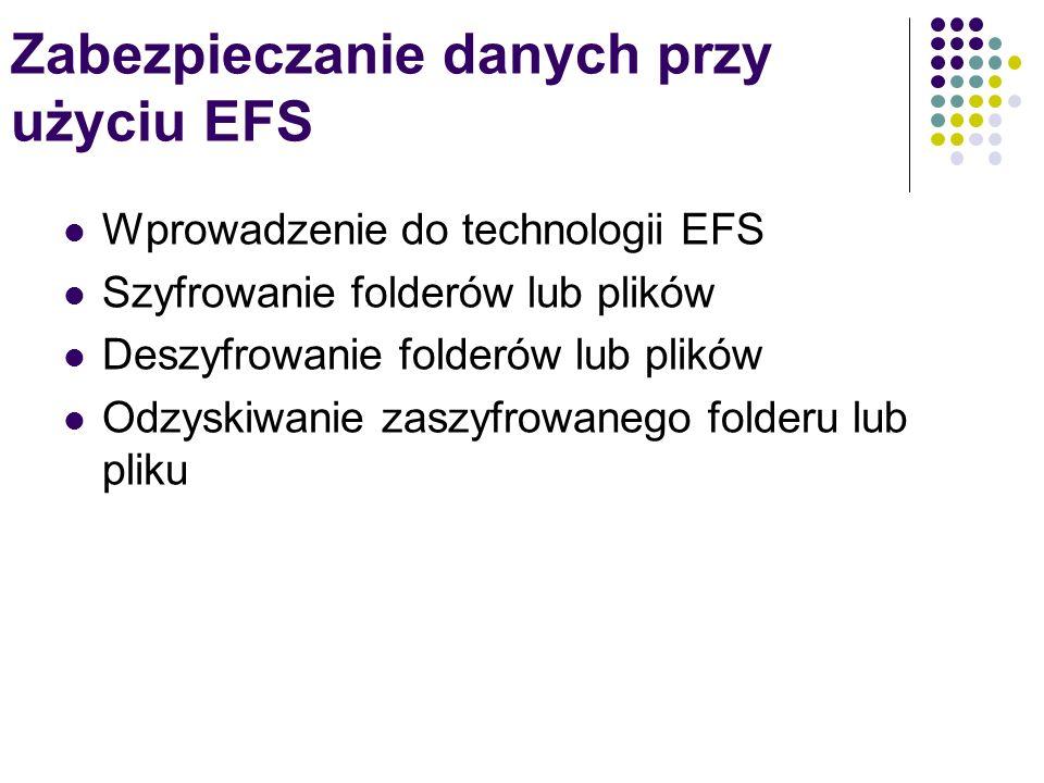 Zabezpieczanie danych przy użyciu EFS