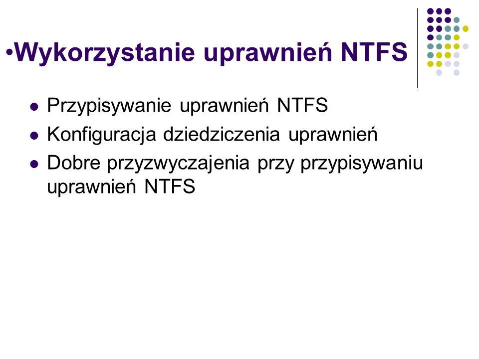 Wykorzystanie uprawnień NTFS