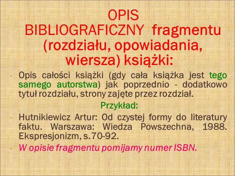 OPIS BIBLIOGRAFICZNY fragmentu (rozdziału, opowiadania, wiersza) książki: