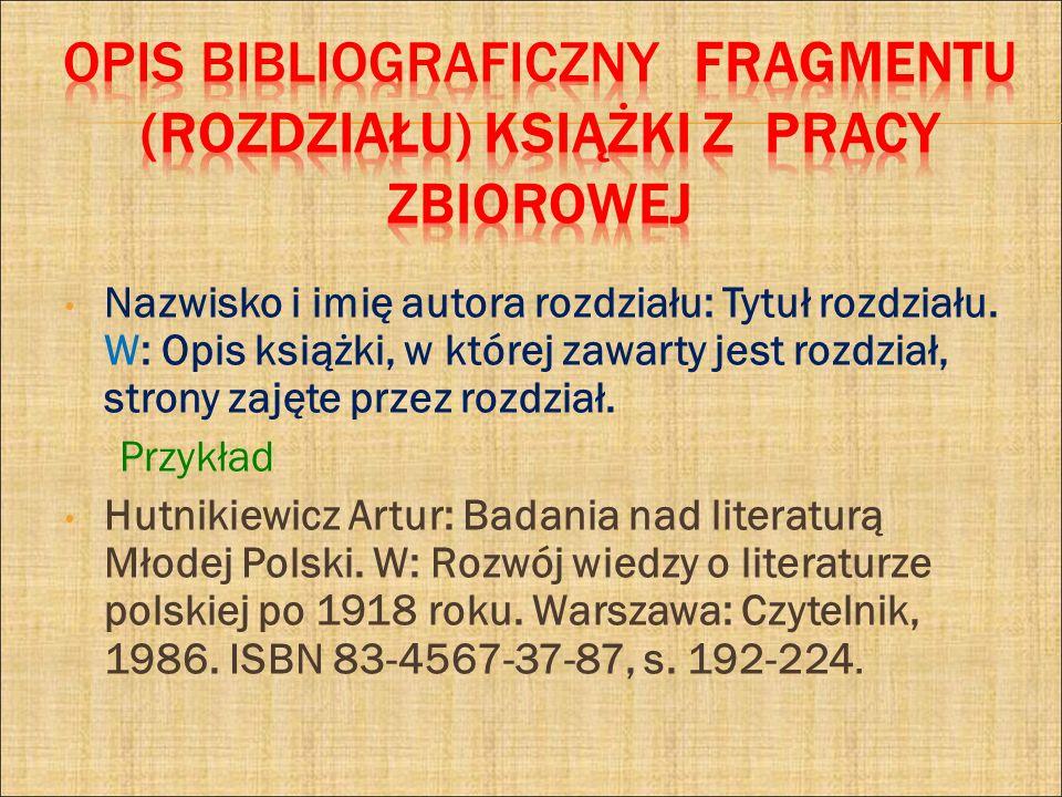 OPIS BIBLIOGRAFICZNY fragmentu (rozdziału) książki Z PRACY ZBIOROWEJ
