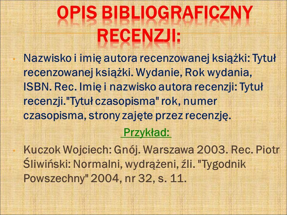 Opis bibliograficzny RECENZJI: