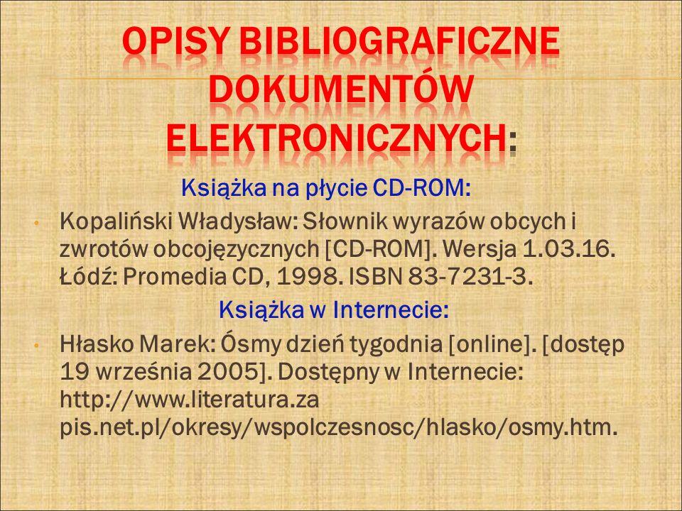 OPISY BIBLIOGRAFICZNE DOKUMENTÓW ELEKTRONICZNYCH: