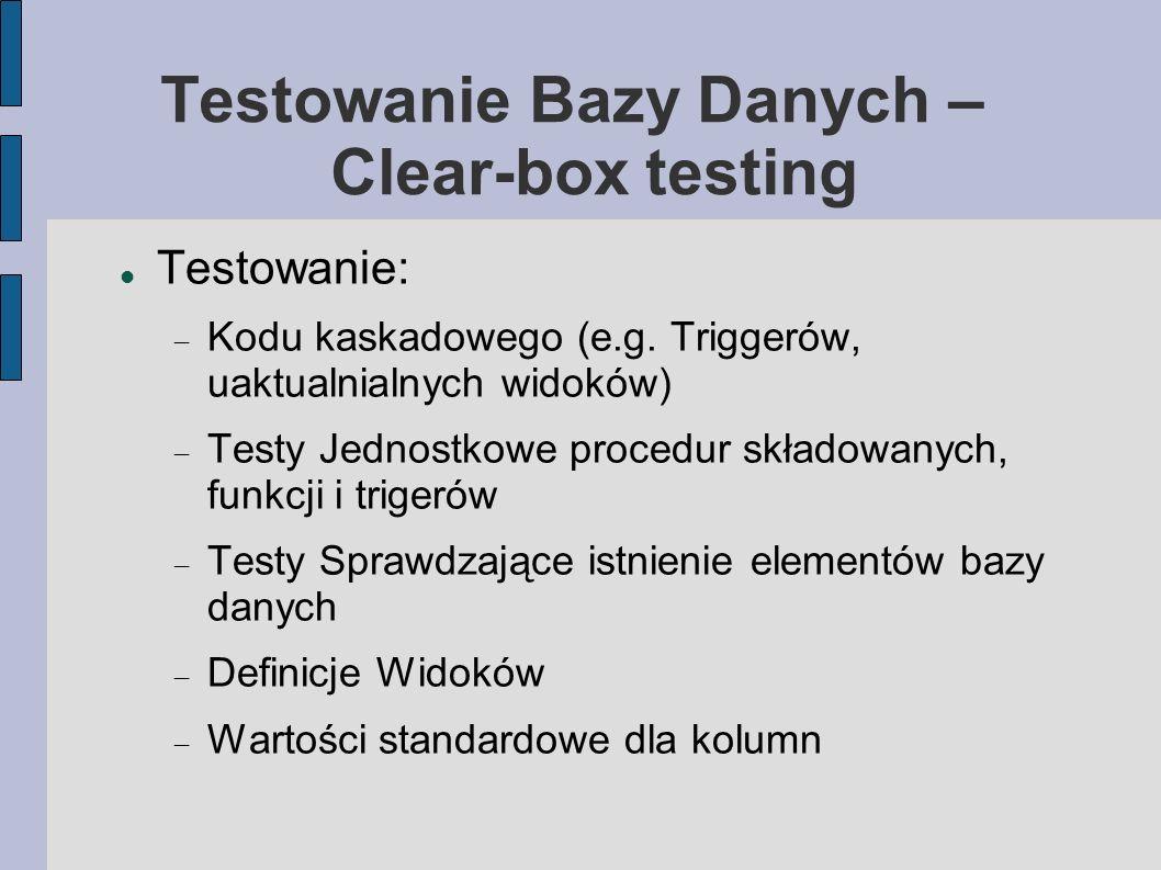 Testowanie Bazy Danych – Clear-box testing