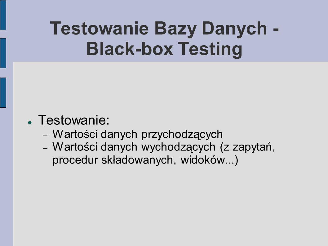 Testowanie Bazy Danych - Black-box Testing