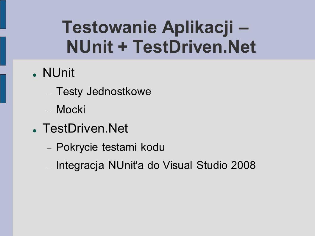 Testowanie Aplikacji – NUnit + TestDriven.Net