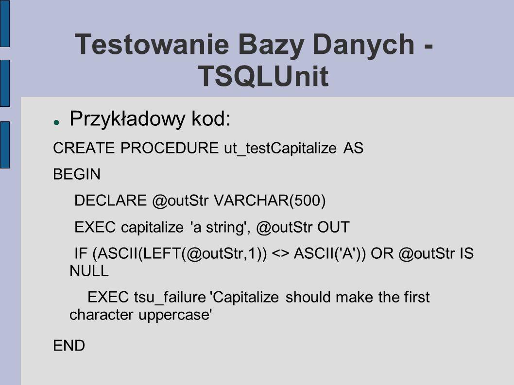 Testowanie Bazy Danych - TSQLUnit