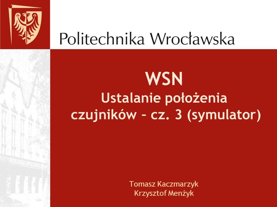 WSN Ustalanie położenia czujników – cz. 3 (symulator)