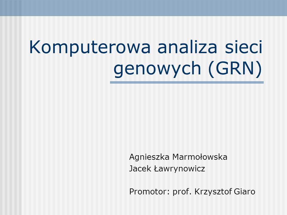 Komputerowa analiza sieci genowych (GRN)