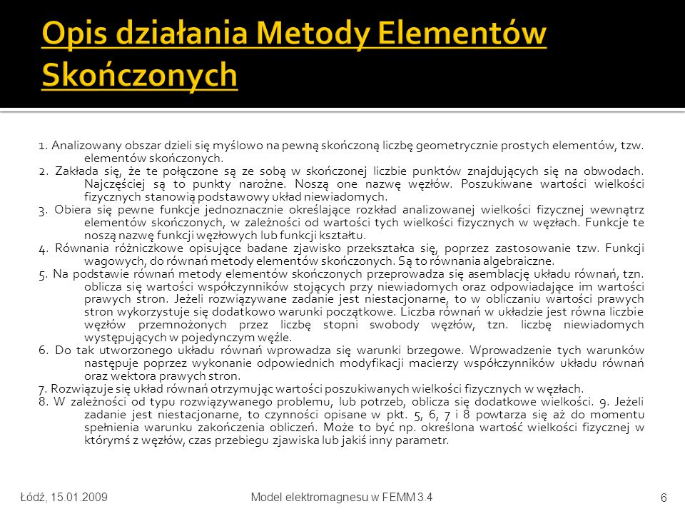 Opis działania Metody Elementów Skończonych