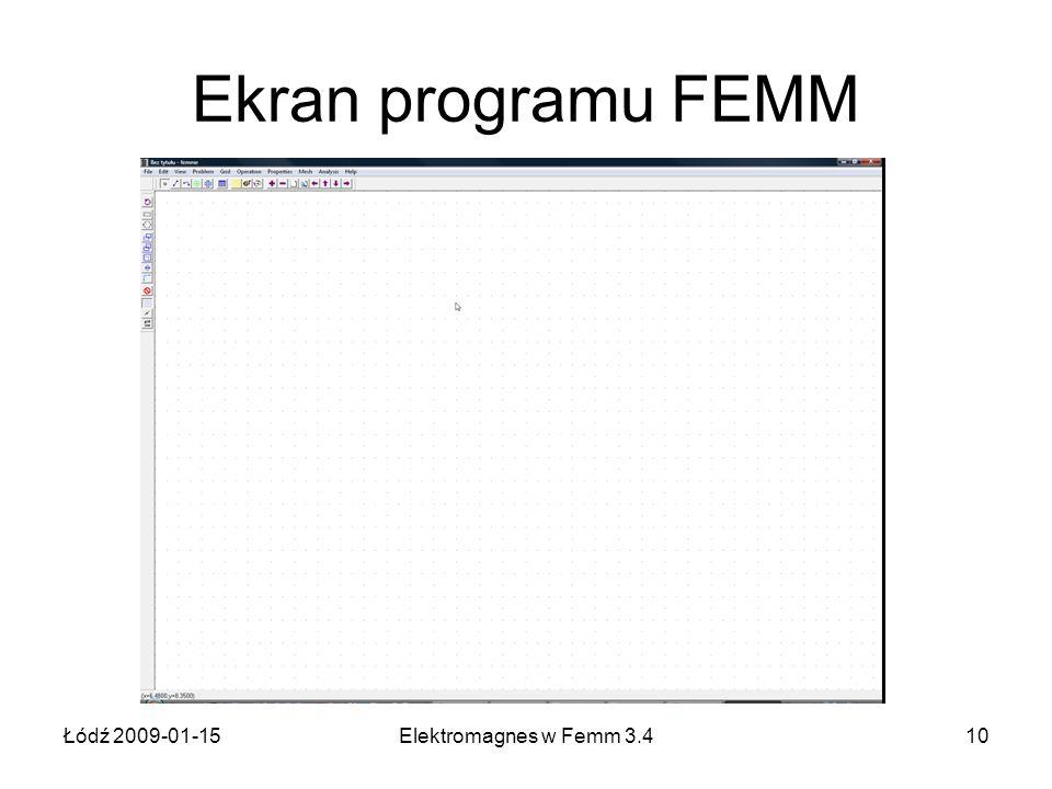 Ekran programu FEMM Łódź 2009-01-15 Elektromagnes w Femm 3.4