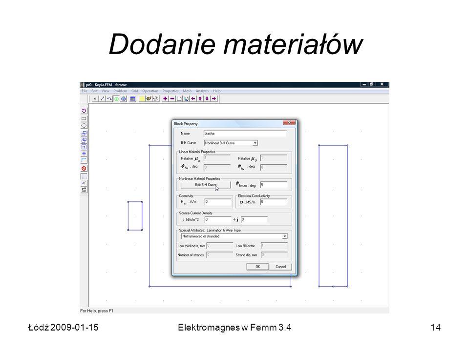 Dodanie materiałów Łódź 2009-01-15 Elektromagnes w Femm 3.4