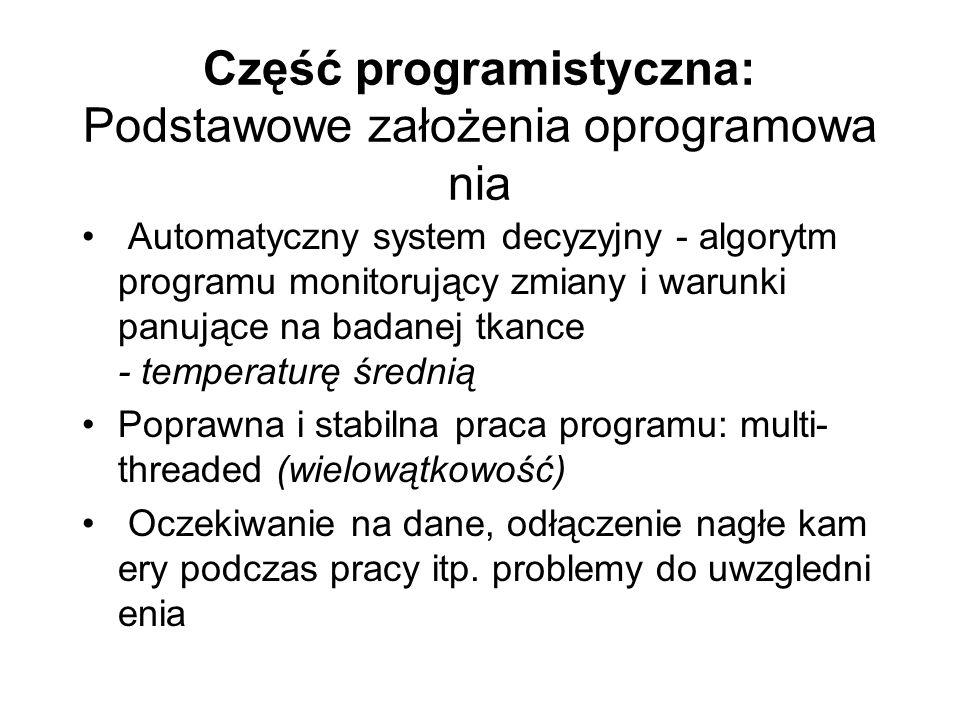 Część programistyczna: Podstawowe założenia oprogramowania