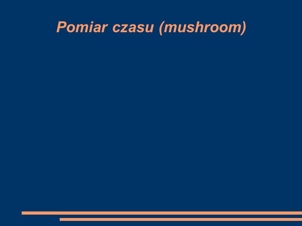 Pomiar czasu (mushroom)