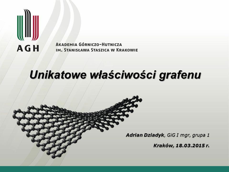 Adrian Dziadyk, GiG I mgr, grupa 1 Kraków, 18.03.2015 r.