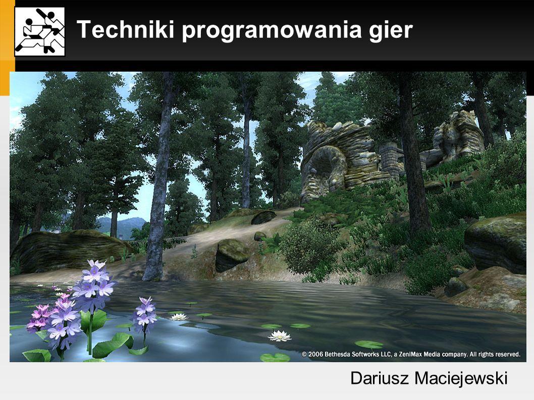 Techniki programowania gier