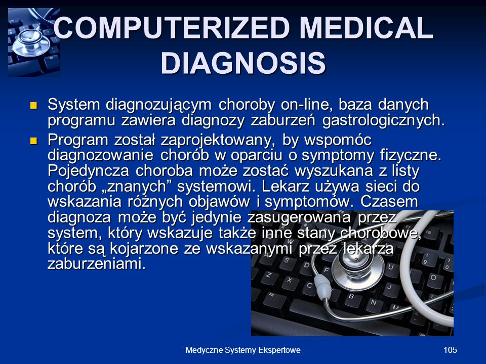 COMPUTERIZED MEDICAL DIAGNOSIS