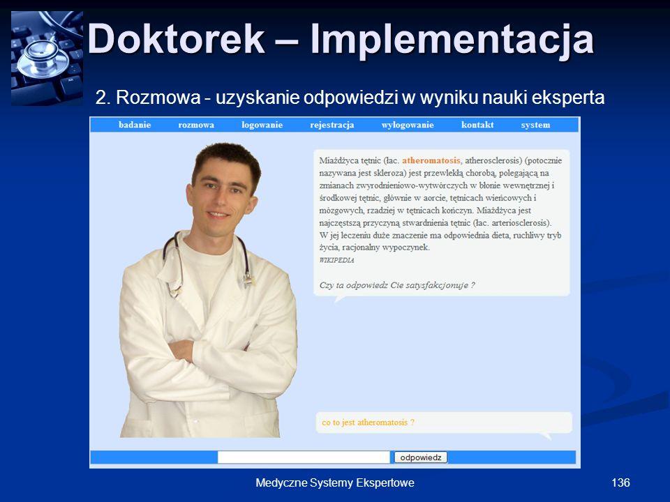 Doktorek – Implementacja