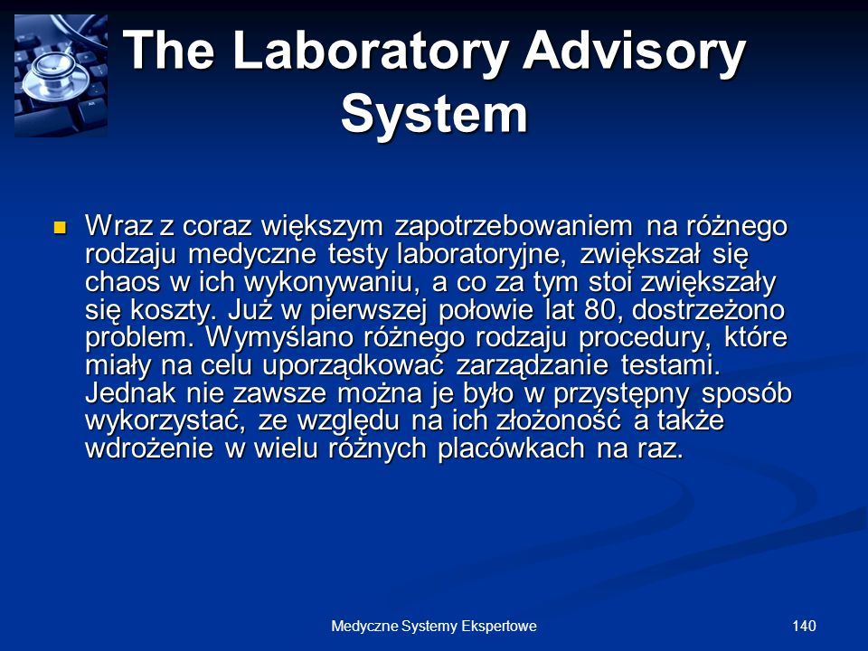 The Laboratory Advisory System
