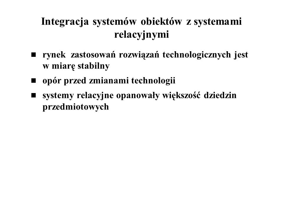 Integracja systemów obiektów z systemami relacyjnymi
