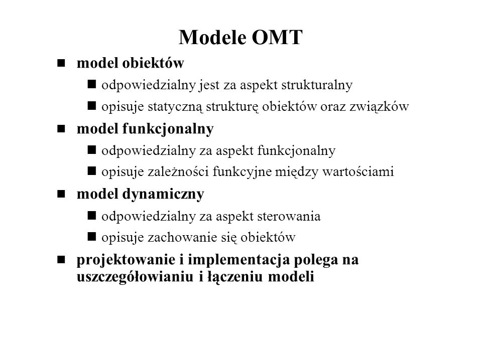 Modele OMT model obiektów model funkcjonalny model dynamiczny