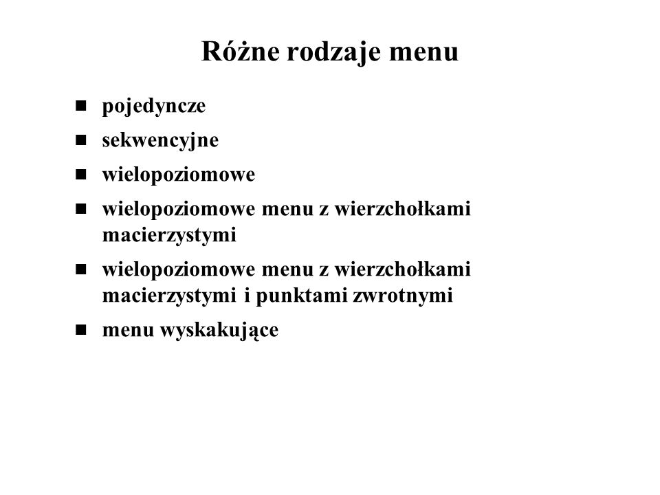 Różne rodzaje menu pojedyncze sekwencyjne wielopoziomowe