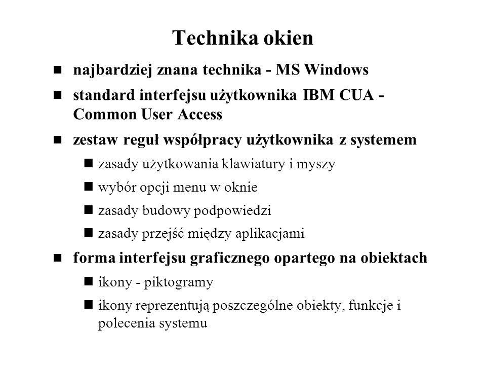 Technika okien najbardziej znana technika - MS Windows