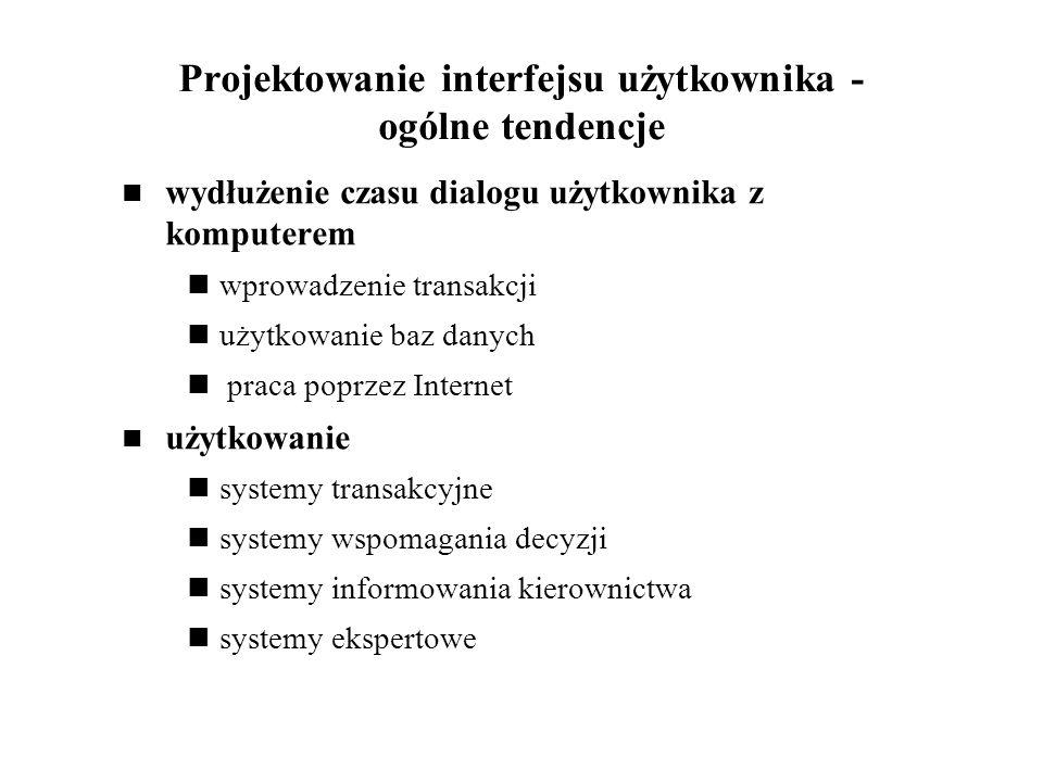 Projektowanie interfejsu użytkownika - ogólne tendencje