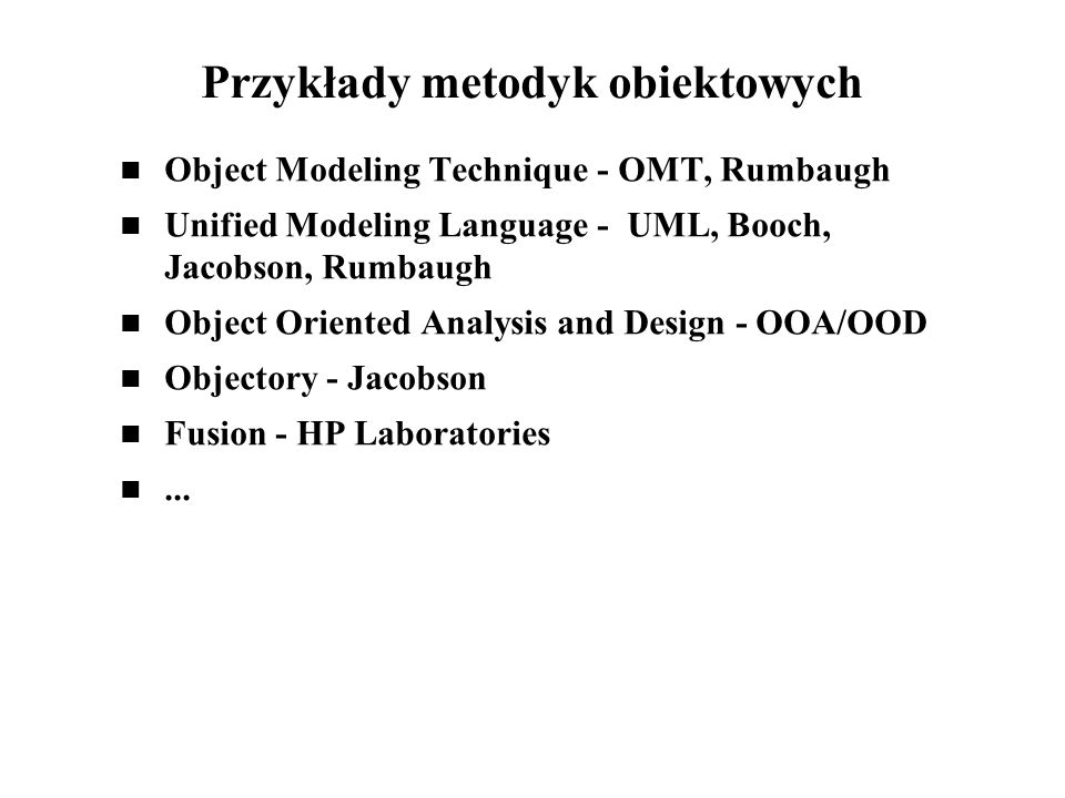 Przykłady metodyk obiektowych