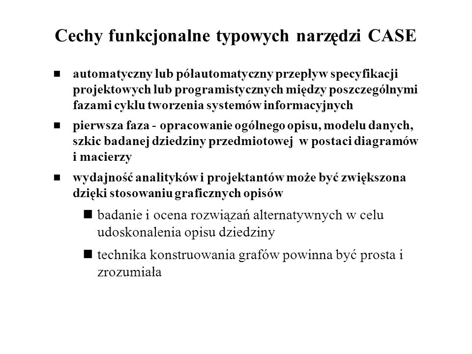Cechy funkcjonalne typowych narzędzi CASE