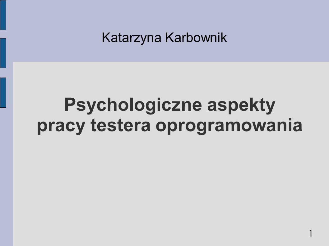 Psychologiczne aspekty pracy testera oprogramowania
