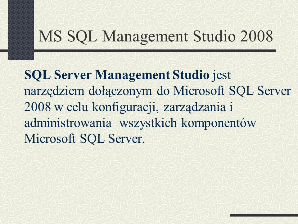 MS SQL Management Studio 2008