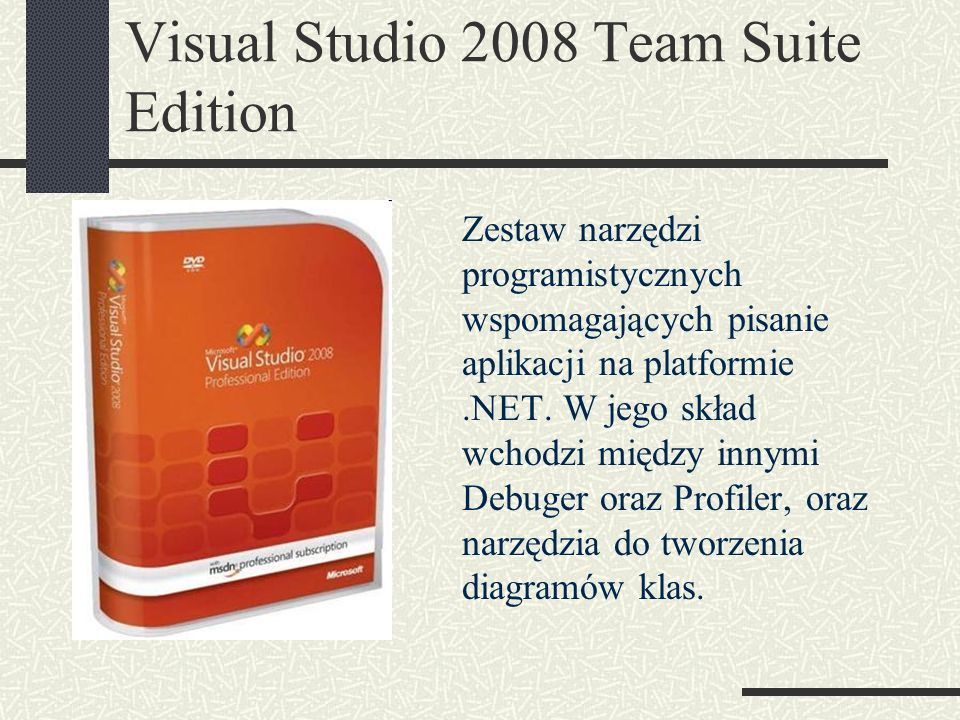 Visual Studio 2008 Team Suite Edition