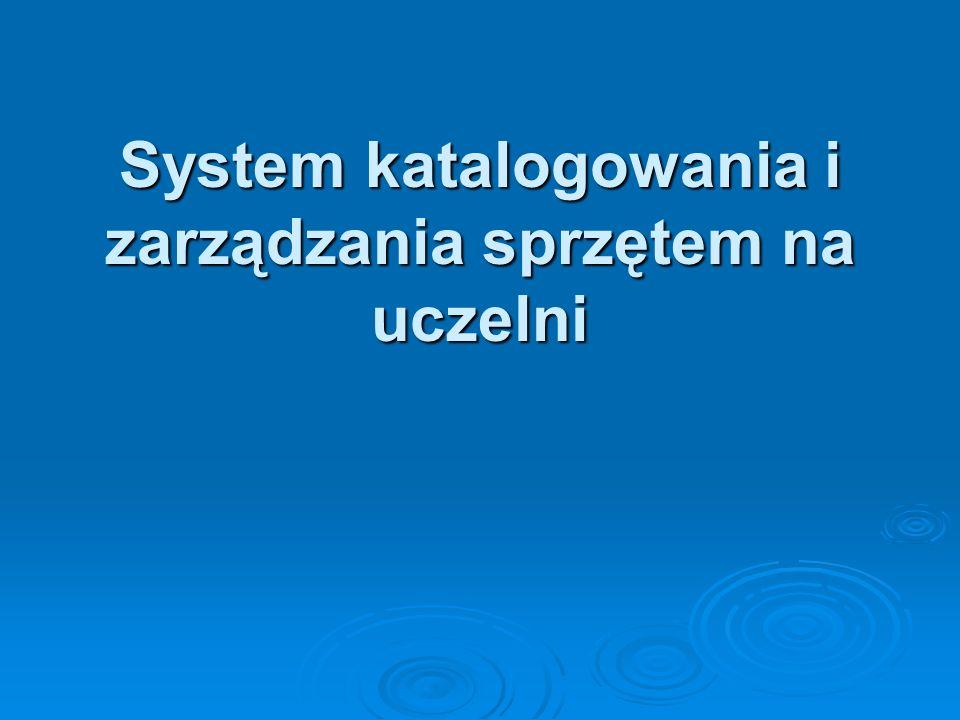 System katalogowania i zarządzania sprzętem na uczelni