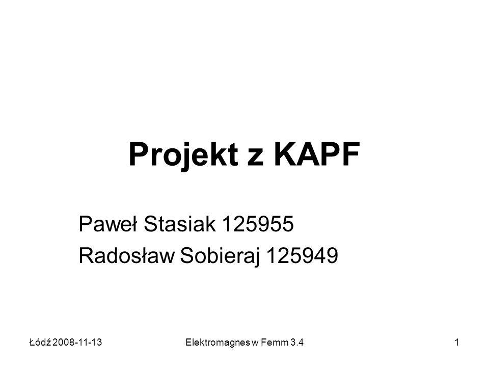 Paweł Stasiak 125955 Radosław Sobieraj 125949