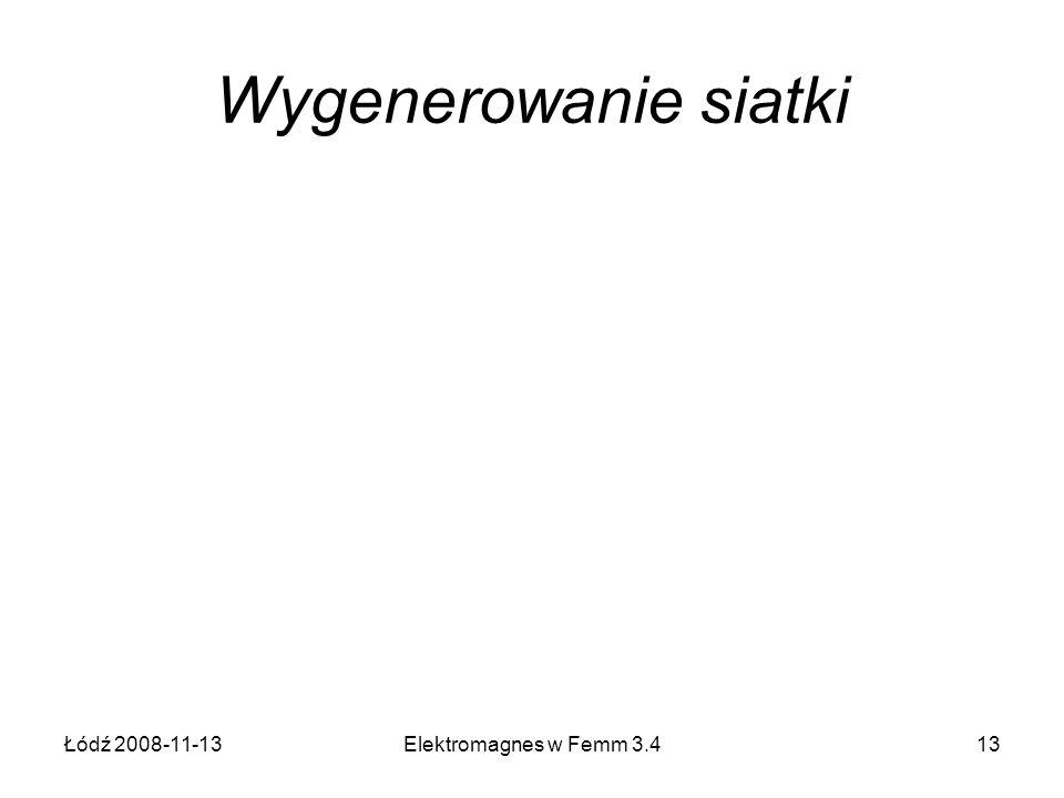 Wygenerowanie siatki Łódź 2008-11-13 Elektromagnes w Femm 3.4