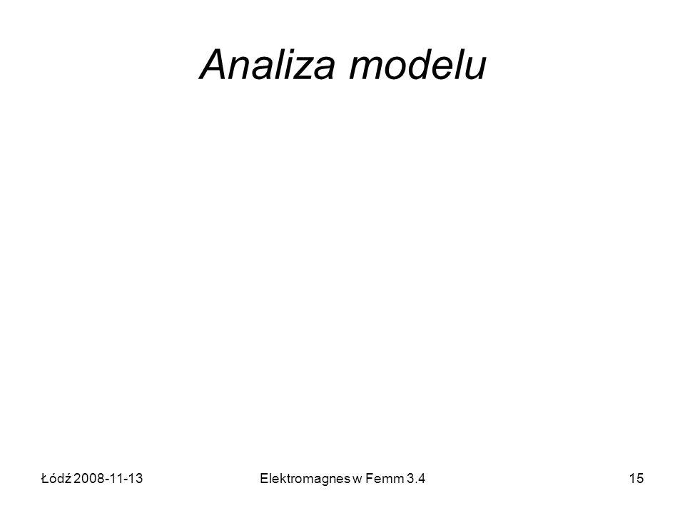 Analiza modelu Łódź 2008-11-13 Elektromagnes w Femm 3.4