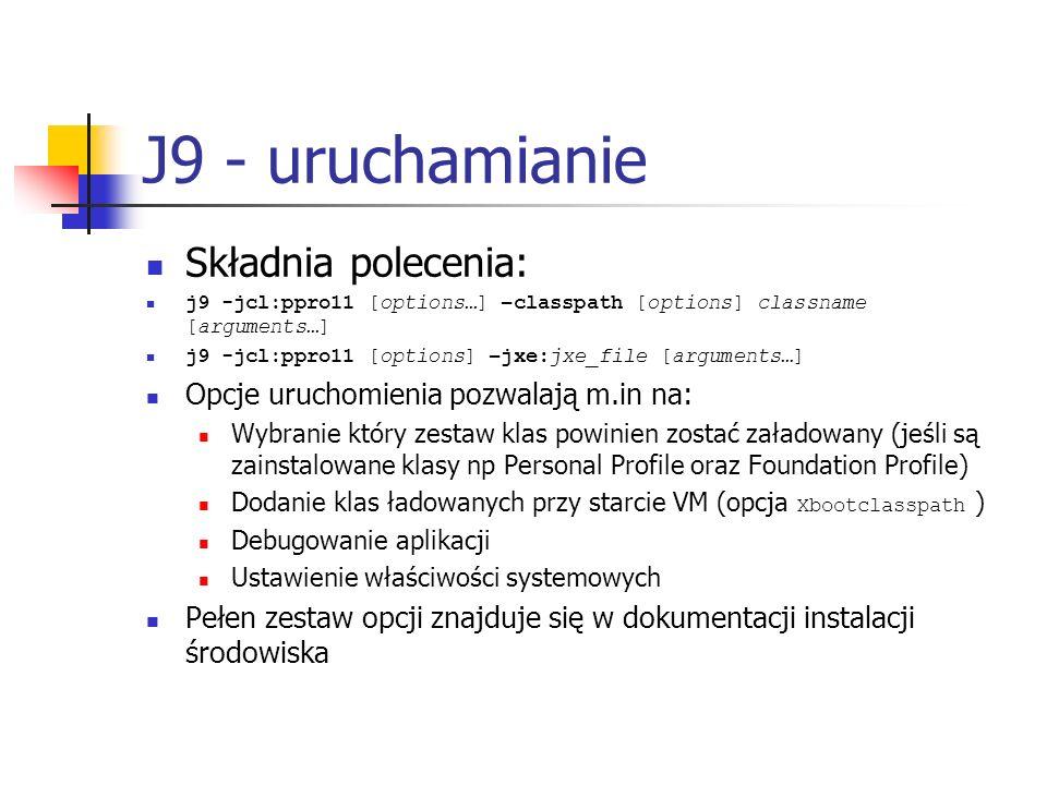 J9 - uruchamianie Składnia polecenia:
