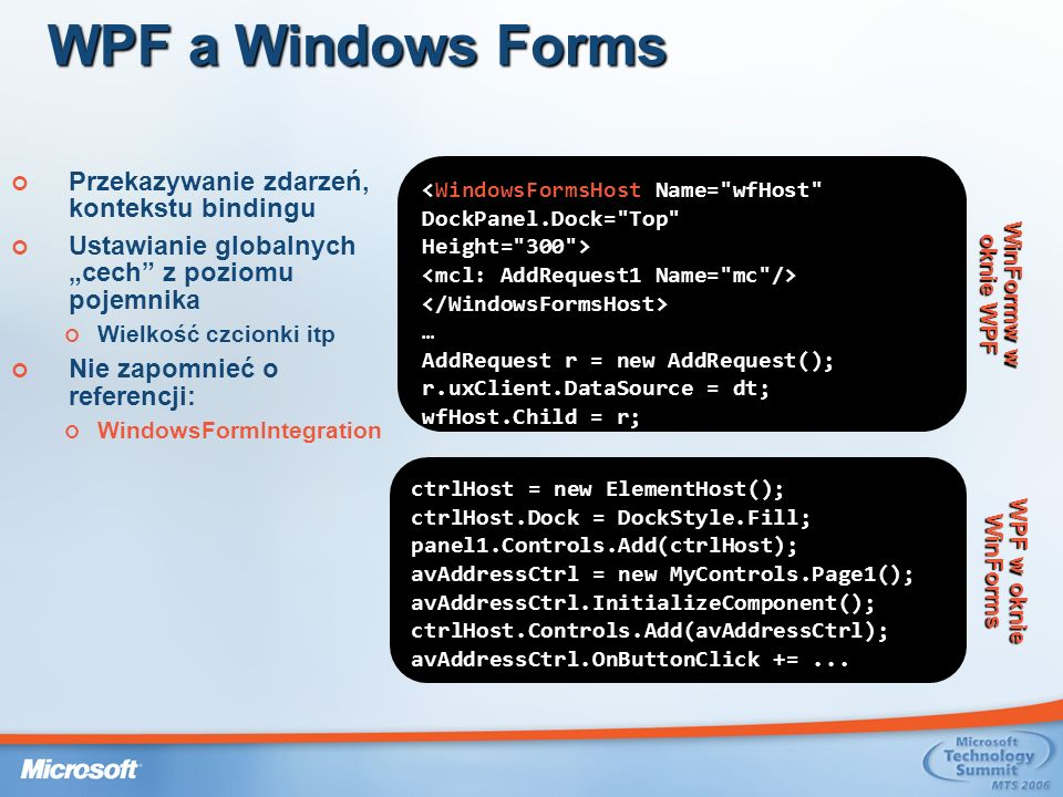 WPF a Windows Forms WinFormw w oknie WPF WPF w oknie WinForms