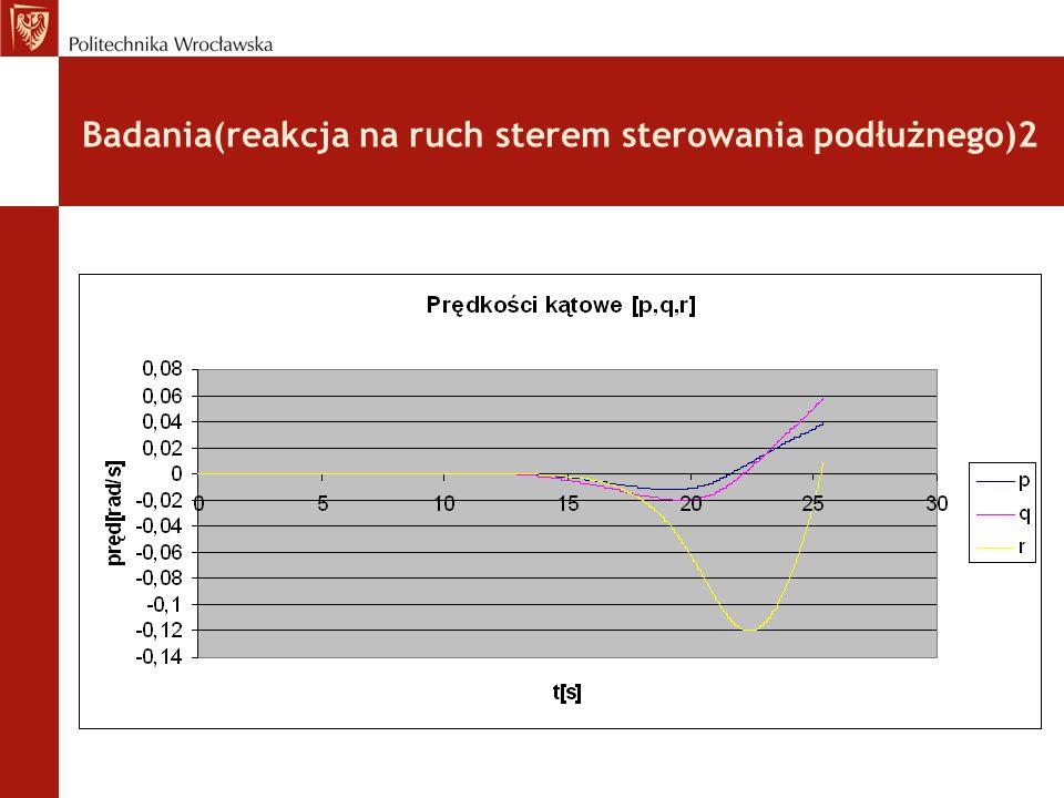 Badania(reakcja na ruch sterem sterowania podłużnego)2