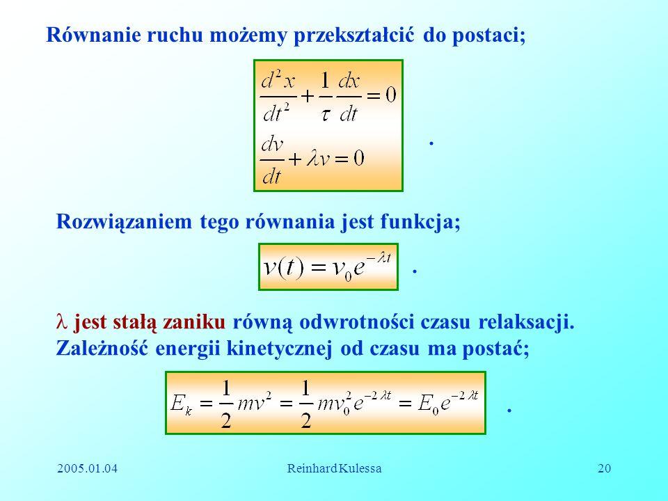 Równanie ruchu możemy przekształcić do postaci;