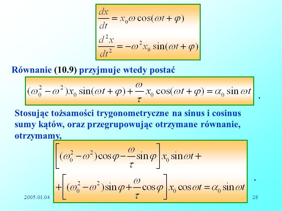 Równanie (10.9) przyjmuje wtedy postać