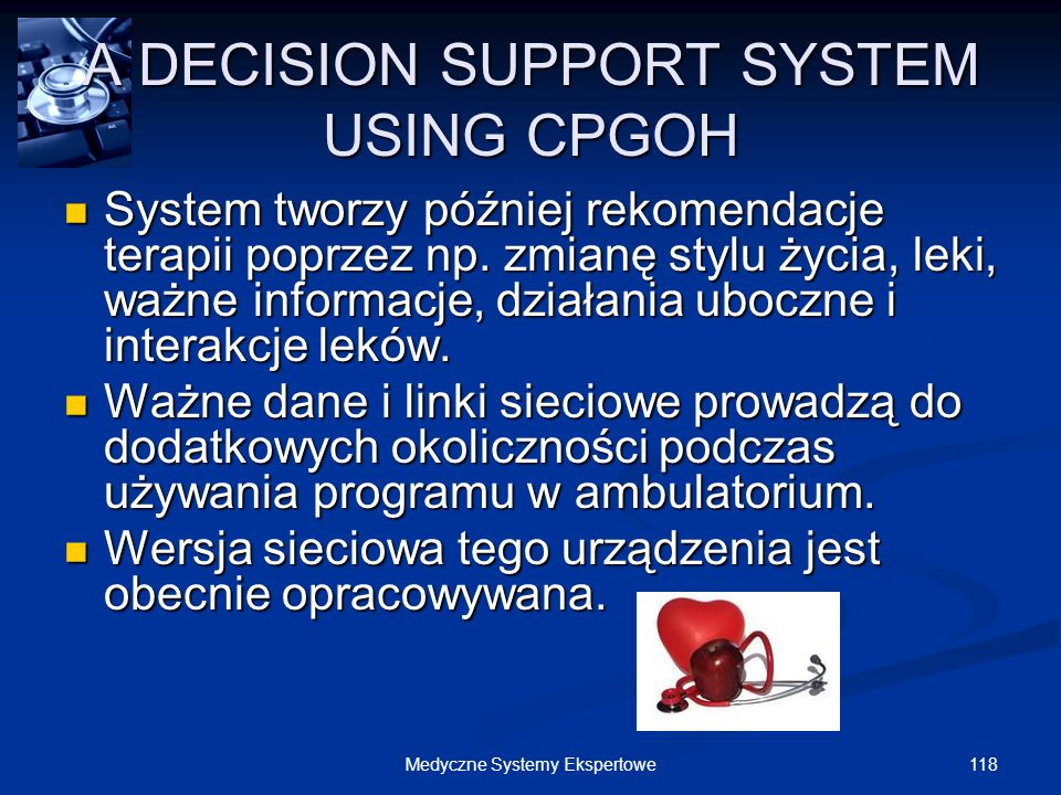 A DECISION SUPPORT SYSTEM USING CPGOH
