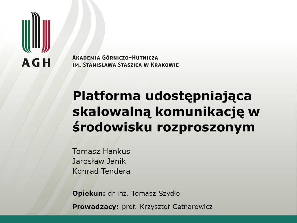 Platforma udostępniająca skalowalną komunikację w środowisku rozproszonym