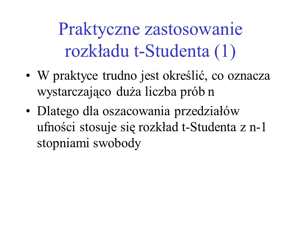 Praktyczne zastosowanie rozkładu t-Studenta (1)